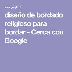 diseño de bordado religioso  para bordar - Cerca con Google