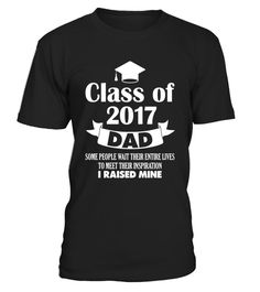 """# Proud Dad of a Class of 2017 Graduate T Shirt Daddy of Grad . Special Offer, not available in shops Comes in a variety of styles and colours Buy yours now before it is too late! Secured payment via Visa / Mastercard / Amex / PayPal How to place an order Choose the model from the drop-down menu Click on """"Buy it now"""" Choose the size and the quantity Add your delivery address and bank details And that's it! Tags: Proud Dad of a Class of 201"""