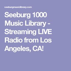 Seeburg 1000 Music Library - Streaming LIVE Radio from Los Angeles, CA!