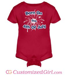 #FourthOfJuly shirts, tanks, onesies, dresses, and more at Customized Girl! #4thofjuly #july4th
