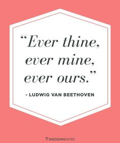 """""""Ever thine, ever mine, ever ours."""" #lovequotes"""