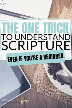 Christian Living:Learn how to study scripture easily with these simple ideas to dive deeper into the Bible. Understand your readings and verses with this method to get more out of your Christian studies.
