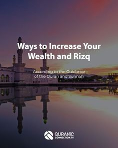 Rizk or Rizq is something we all need. This post covers wealth in islam and how to increase it in every area of your life. Quran sheds light on the way to success. Islam Beliefs, Islam Hadith, Islam Quran, Islamic Prayer, Islamic Teachings, Islamic Quotes, Jesus In Islam, Prayer For Finances, Islam Marriage