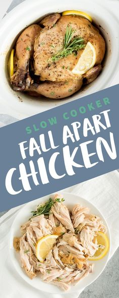 This Fall Apart Slow Cooker Chicken is the easiest way to get tender and moist chicken on the table the whole family will enjoy! #slowcooker #slowcookerchicken #chickenrecipe #wholechicken