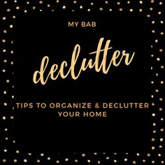 Spring clean with #myBAB - tips & tricks to organize & declutter on the blog