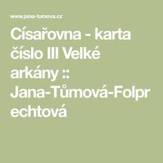 Císařovna - karta číslo III Velké arkány :: Jana-Tůmová-Folprechtová