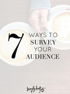 7 Ways to Survey Your Audience | Kayla Hollatz: Community Coach for Creatives