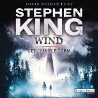 © Random House Wind   Stephen King   Verlag: Random House Audio 2012 Dauer: 666 min ISBN: 9783837116250 Sprecher: David ...