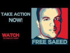 Take Action Now to help #FreeSaeed #SaveSaeed - YouTube