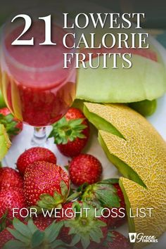 21 Lowest Calorie Fruits For Weight Loss List.  These 21 lowest calorie fruits will help you choose the fruit with the least calories so you can still get all the nutrients you need while you drop the fat. High Protein Smoothies, Green Smoothie Recipes, Weight Loss Smoothies, Fruit Smoothies, Low Calorie Fruits, Healthy Fruits, Health And Fitness Tips, Health Tips