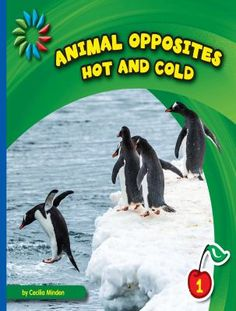 """This Level 1 guided reader illustrates examples of """"hot and cold"""" found in the animal kingdom. Students will develop word recognition and reading skills while learning about opposites and animal habits. Science Curriculum, Cold Temperature, Inference, Children's Literature, Reading Skills, Student Learning, Animal Kingdom, Teaching, Education"""