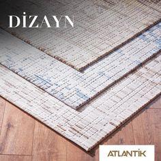 Evinizdeki mutluluğu katlayacak sade renk seçenekleri ve yepyeni desenler Dizayn'da. www.atlantikhali.com