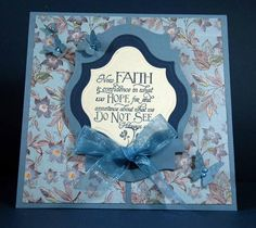 ODBDSCL187 FAITH by Love Stampin!!!!!!!! - Cards and Paper Crafts at Splitcoaststampers