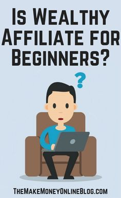 Is Wealthy Affiliate For Beginners? I believe it's perfect for even total newbies. Here's why.  https://themakemoneyonlineblog.com/is-wealthy-affiliate-for-beginners
