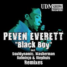 Peven Everett 'Black Boy' Remixes