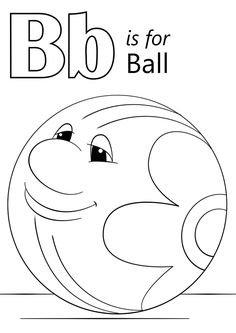 Letter B is for Ball coloring page from Letter B category. Select from 27643 printable crafts of cartoons, nature, animals, Bible and many more. Letter B Coloring Pages, Bee Coloring Pages, Sports Coloring Pages, Free Printable Coloring Pages, Coloring Sheets, Apple Coloring, Free Printable Alphabet Templates, Printable Crafts, Small Alphabet Letters