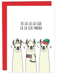Sing it with me Fa La La La La La La Lla-maaaaaa. These guys are feeling the holiday spirit. • A6 folded card • blank inside • matching French Paper envelope