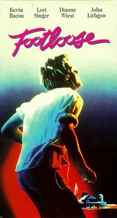 Footloose (the old one)- if I had to pick a favorite movie, it would be this one!