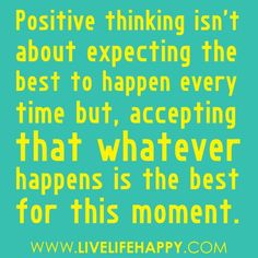 Positive thinking....
