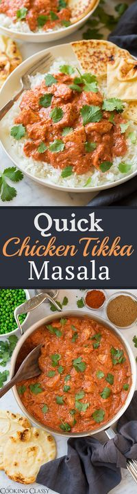 Quick Chicken Tikka Masala - this is a MUST HAVE recipe!! Restaurant quality but ready in 30 minutes or less!