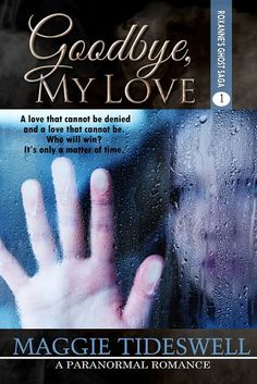 Wonderful Words: Cover Reveal - Goodbye, My Love