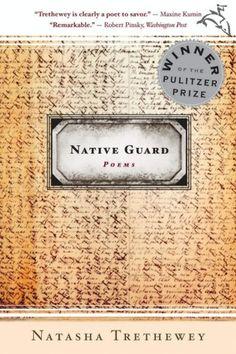 Amazon.com: Native Guard eBook: Natasha Trethewey: Books