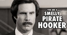 Image from http://mrwgifs.com/wp-content/uploads/2013/05/Ron-Burgundy-Smells-a-Dirty-Pirate-In-Anchorman-Gif.gif.