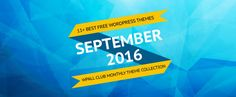 This is the collection of carefully handpicked free responsive WordPress themes. We have included the themes released in August and September 2016 in this collection for September.