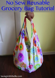 Easy, No Sew Tutorial on how to make a reusable grocery sack from a t-shirt.