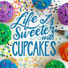 Life is Sweeter with #Cupcakes!