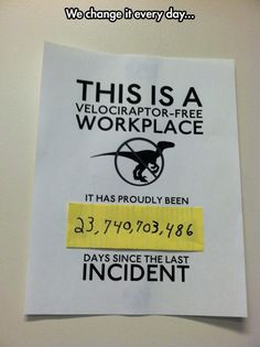 I Would Love To Work At a Dinosaur Free Office