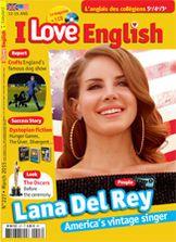 I Love English - mars 2015 - n°227 Lana Del Rey, America's vintage singer