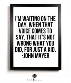 Perfect lyrics from Waiting on the Day by the one and only John Mayer
