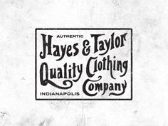 Hayes & Taylor Clothing Tag by Steve Wolf