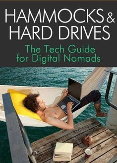 Hammocks and Hard Drives: a tech guide for living a digital nomadic lifestyle. (The code FOOTSTEPS gives 20% off.)