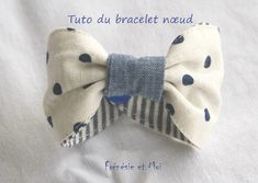 Bracelet {nœud} DIY – Frénésie et moi – Couture - To Have a Nice Day Diy Jewelry Holder, Diy Jewelry Making, Diy Hair Accessories, Fashion Accessories, Diy Accessoires, Memory Pillows, Baby Couture, Creation Couture, Sewing Projects