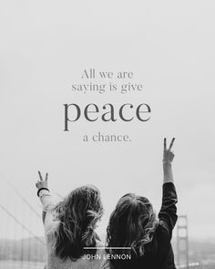 """All we are saying is give peace a chance."" - John Lennon  #madewithover  Download and edit your own quotes in Over today."