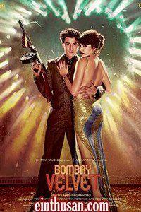 Bombay Velvet hindi movie online(2015)[U/A] HD