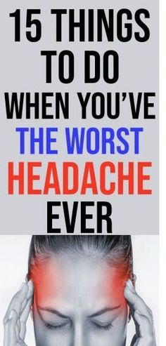 Headaches, our arch nemesis—we meet again. Instead of staying up all night Googling natural cures, try these 15 fast headache remedies. They might not cure you completely, but in the throes of a migraine, any modicum of relief is a godsend. Bad Headache, Severe Headache, Tension Headache, Health Tips For Women, Health Advice, Health Care, Women Health, Natural Cures, Natural Health