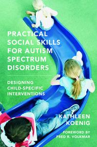 Practical Social Skills for Autism Spectrum Disorders