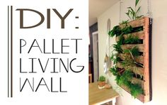 pallet living wall. great instructions for what I'm planning in our garage. The slats are the same