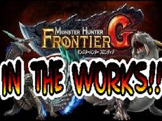 Monster Hunter Frontier G IN THE WORKS!!!