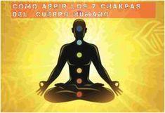 LOS 7 CHAKRAS DEL CUERPO HUMANO. MANTRAS Y AFIRMACIONES. #chakras #reiki #mantras #triskelate