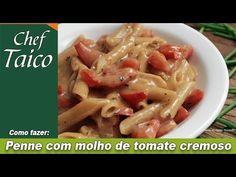 Penne com molho de tomate cremoso - Chef Taico - YouTube