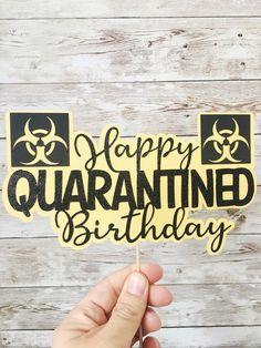 Quarantine Birthday Banner 60th Birthday Banner 60 and Quarantined Birthday Banner