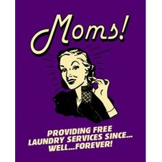 Providing free laundry service since. Laundry Humor, Laundry Signs, Mommy Humor, Doing Laundry, Laundry Room, Baby Memes, Like Quotes, Fun Signs, Laundry Service