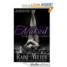 OMG you have to read this book! read my review on iloveladyporn.com    Naked (The Blackstone Affair, Part 1)