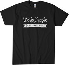Check out this item in my Etsy shop https://www.etsy.com/listing/258289939/we-the-people-t-shirt-political-america