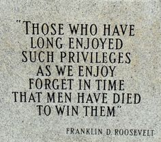 quote and photo remember d day | Memorial Day - Franklin D. Roosevelt quote - Forget in time that men ...