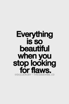 Flaws quotes, sayings, quotable quotes, motivational quotes, inspirational quot Motivacional Quotes, Quotable Quotes, Great Quotes, Words Quotes, Quotes To Live By, Inspirational Quotes, Sayings, Flaws Quotes, Ascendant Balance